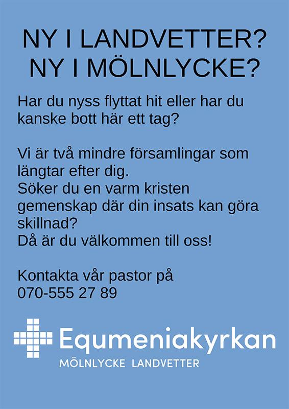 Är du ny i Landvetter eller Mölnlycke och söker en kristen gemenskap, kontakta vår pastor.